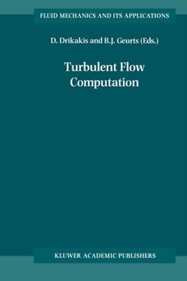 Turbulent Flow Computation  9789048159819