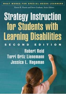 Strategy Instruction for Students with Learning Disabilities Torri Ortiz Lienemann, Robert Reid, Jessica L. Hagaman, Robert (University of Nebraska-Lincoln Reid, Torri Ortiz (Norris School District Lienemann, Jessica L. (University of Nebraska at Omaha Hagaman 9781462511983