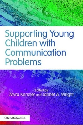 Supporting Young Children with Communication Problems  9781138779211