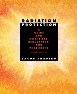 Radiation Protection Jacob Shapiro 9780674007406