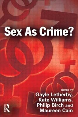 Sex as Crime?  9781843922674