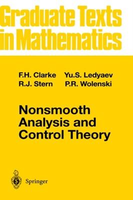 Nonsmooth Analysis and Control Theory F.H. Clarke, Ronald J. Stern, Y.S. Ledyaev, P.R. Wolenski 9780387983363