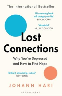 Lost Connections Johann Hari 9781408878729