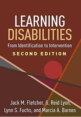 Learning Disabilities, Second Edition G. Reid (PhD Lyon, Lynn S. (PhD Fuchs, Jack M. (PhD Fletcher, Marcia A. (PhD Barnes 9781462536375