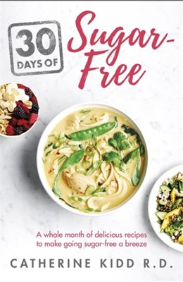 30 Days of Sugar-free Catherine Kidd 9781841882857