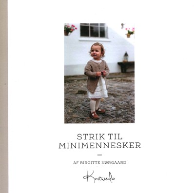 Strik til minimennesker Birgitte Nørgaard 9788797075500