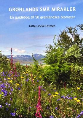 Grønlands små mirakler Gitte Lincke Ottosen 9788799292592