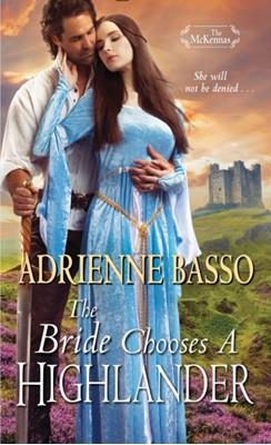 The Bride Chooses a Highlander Adrienne Basso 9781420146202