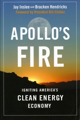 Apollo's Fire Bracken Hendricks, Jay Inslee 9781597266499