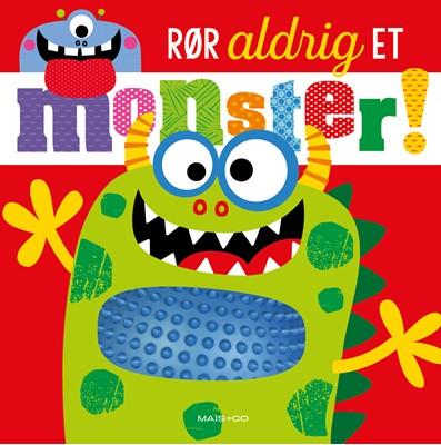 Rør aldrig et monster  9788793723054
