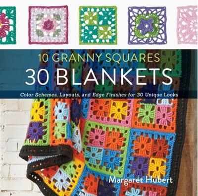 10 Granny Squares 30 Blankets Margaret Hubert 9781589238930
