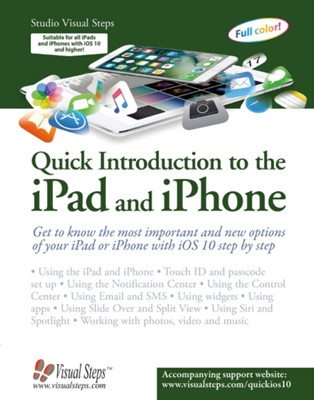 Quick Introduction to the Ipad & Iphone Studio Visual Steps 9789059054332