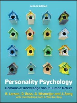 Personality Psychology: Domains of Knowledge About Human Nature John Song, Randy J. Larsen, Andreas Wismeijer, David M. Buss 9780077175177