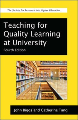 Teaching for Quality Learning at University Catherine Tang, John B. Biggs 9780335242757