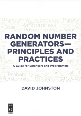 Random Number Generators-Principles and Practices David Johnston 9781501515132
