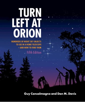 Turn Left at Orion Guy (Vatican Observatory Consolmagno, Dan M. (Stony Brook University Davis 9781108457569