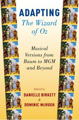 Adapting The Wizard of Oz  9780190663186