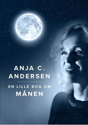 En lille bog om Månen Anja C. Andersen 9788711906859