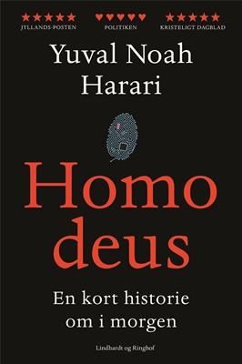 Homo deus - En kort historie om i morgen Yuval Noah Harari 9788711900147