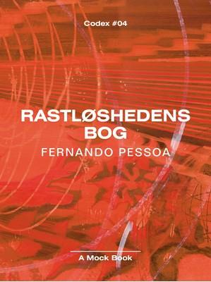 Rastløshedens bog Fernando Pessoa 9788797104613