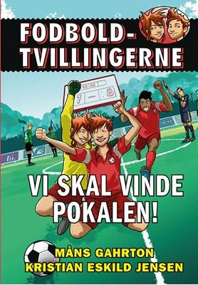 Fodboldtvillingerne: Vi skal vinde pokalen! (5) Måns Gahrton 9788741505817