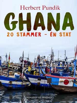 Ghana. 20 stammer - én stat Herbert Pundik 9788726115215