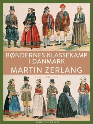 Bøndernes klassekamp i Danmark Martin Zerlang 9788726045659