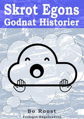 Skrot Egons Godnat Historier Bo Roost 9788793811003