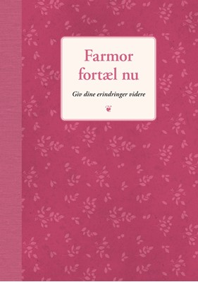 Farmor fortæl nu Elma van Vliet 9788712057307