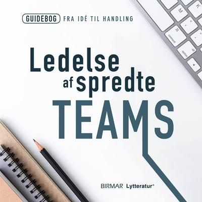 Ledelse af spredte teams Lars Stig Duehart 9788793467279