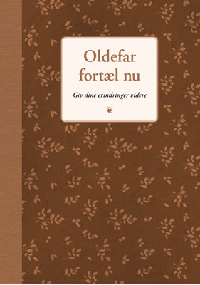 Oldefar fortæl nu Elma van Vliet 9788712057581