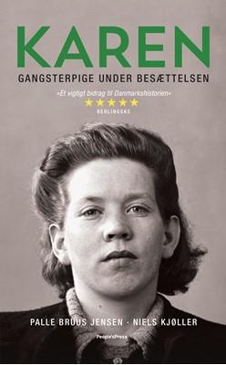 Karen - gangsterpige under besættelsen PB Niels Kjøller, Palle Bruus-Jensen 9788772005331