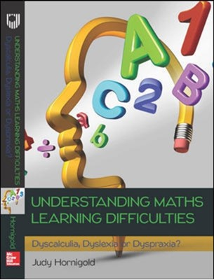 Understanding Learning Difficulties in Maths: Dyscalculia, Dyslexia or Dyspraxia? Judy Hornigold 9780335262441