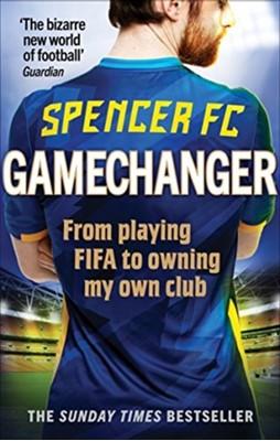 Gamechanger Spencer FC 9781785039836