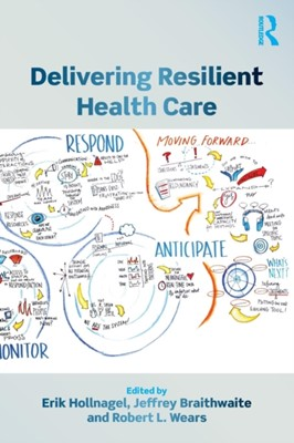 Delivering Resilient Health Care  9781138602250