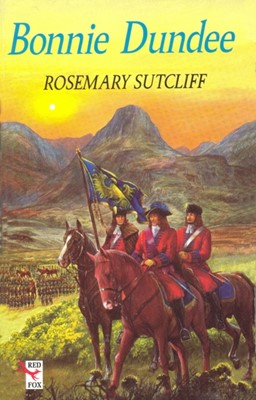 Bonnie Dundee Rosemary Sutcliff 9781782950875