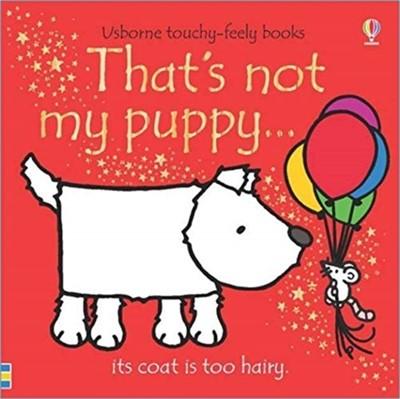 That's not my puppy... Fiona Watt 9781474959063