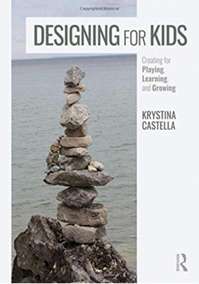 Designing for Kids Krystina (Art Center Castella 9781138290761