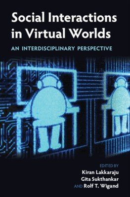 Social Interactions in Virtual Worlds  9781107128828