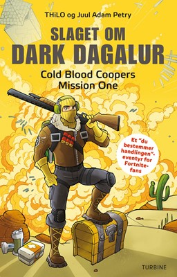 Slaget om Dark Dagalur – Cold Blood Coopers Mission One Juul Adam Petry, Thilo 9788740653854