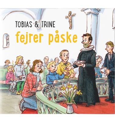 Tobias & Trine fejrer påske Malene Fenger-Grøndahl 9788775239092