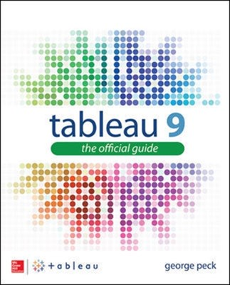 Tableau 9: The Official Guide George Peck 9780071843294