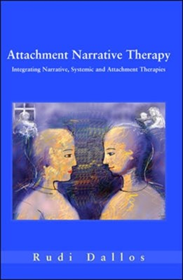 Attachment Narrative Therapy Rudi Dallos 9780335214174