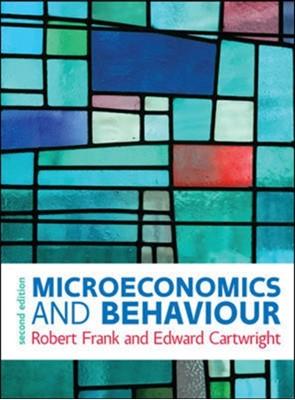 Microeconomics and Behaviour Frank 9780077174088