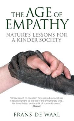 The Age of Empathy Frans De Waal 9780285640382