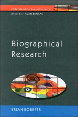 Biographical Research Brian Roberts 9780335202867