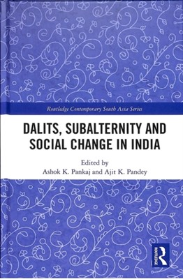 Dalits, Subalternity and Social Change in India  9781138352834