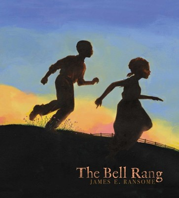 The Bell Rang James E. Ransome 9781442421134