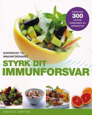 Styrk dit immunforsvar Kirsten, Hartvig 9788772307534