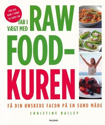 Tab i vægt med Rawfood kuren Christine Bailey 9788772308098